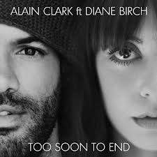 Alain Clark - Too Soon To End (ft. Diane Birch)