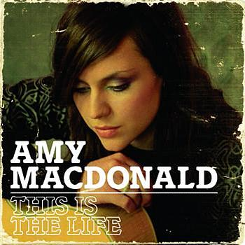 Amy Mc Donald - This Is The Life