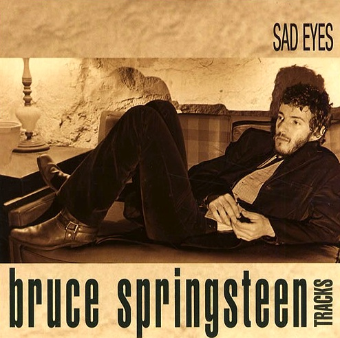 Bruce Springsteen - Sad Eyes
