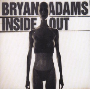 Bryan Adams - Inside Out