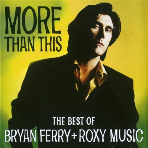 Bryan Ferry - More Than This
