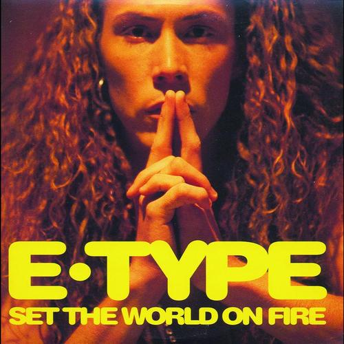 E-Type - Set The World