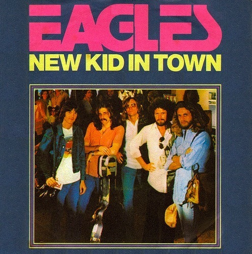 Eagles - New Kid In Town
