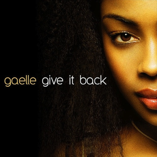 Gaelle - Give It Back