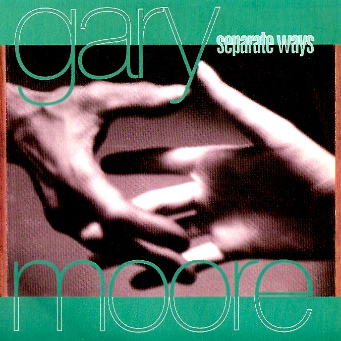 Gary Moore - Separate Ways