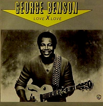 George Benson - Love X Love