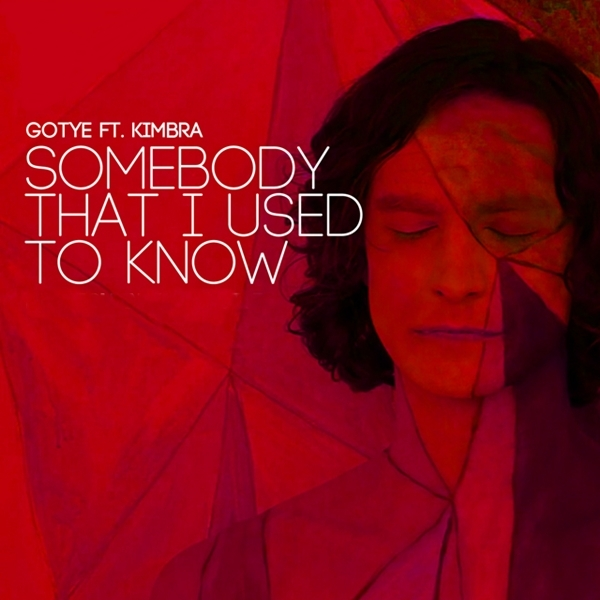Gotye - Somebody That I Used to Know (featuring Kimbra)