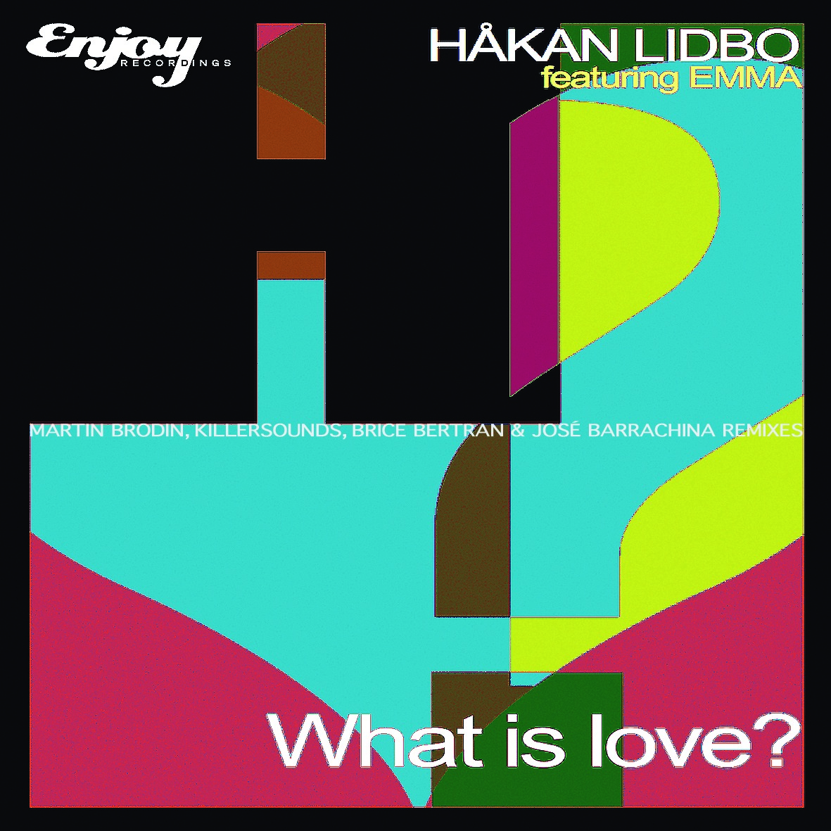 Hakan Lidbo Feat. Emma - What Is Love