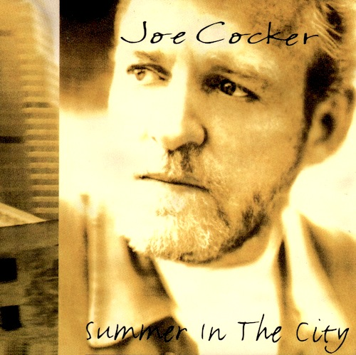 Joe Cocker - Summer In The City