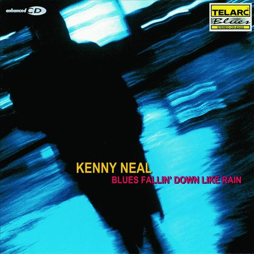 Kenny Neal - Blues Falling Down Like Rain