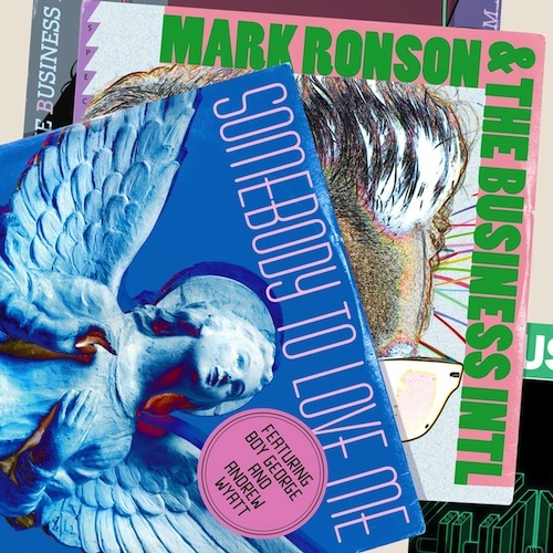 Mark Ronson and The Business Intl (Feat. Boy George and Andrew Wyatt) - Somebody To Love Me