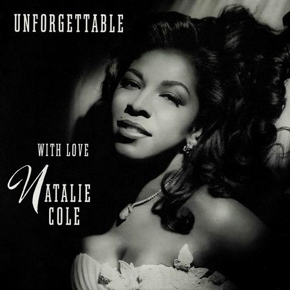Nat King Cole and Natalie Cole - Unforgettable