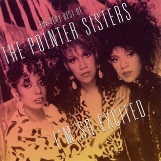 Pointer Sisters - I'm So Exited