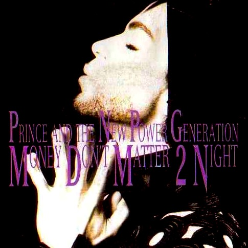 Prince - Money Don't Matter 2 Night