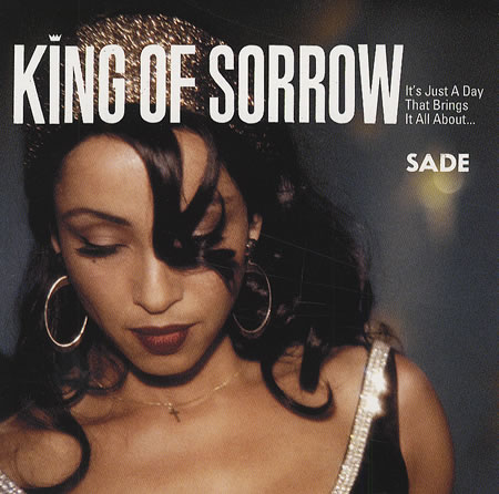 Sade - King of Sorrow