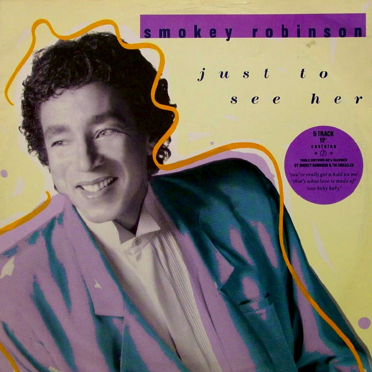 Smokey Robinson - Just To See Her