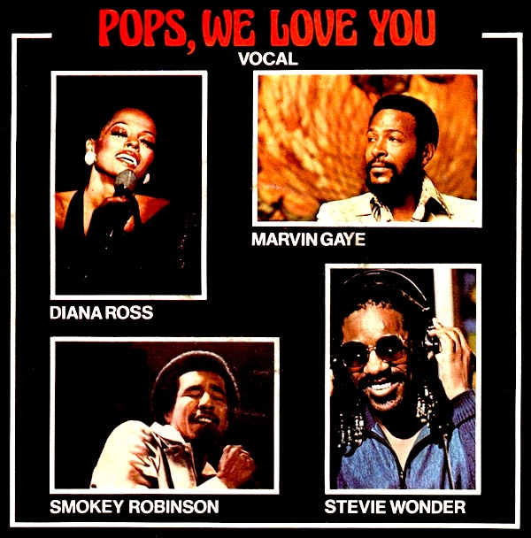 Stevie Wonder (with Diana Ross, Marvin Gaye, Smokey Robinson) - Pops, We Love You