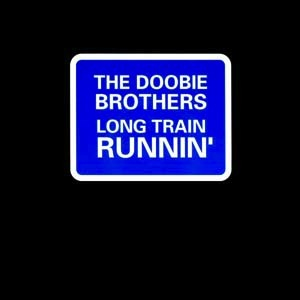 The Doobie Brothers - Long Train Running