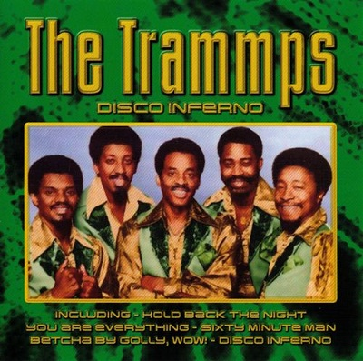 The Trammps - Disco Inferno