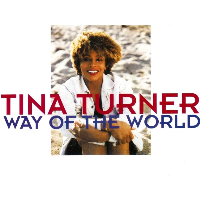 Tina Turner - Way Of The World