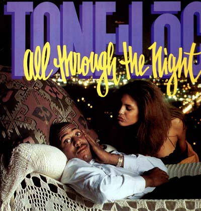 Tone-Loc - All Through The Night
