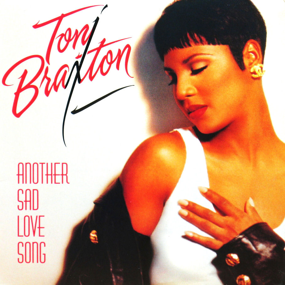 Toni Braxton - Another Sad Love Song